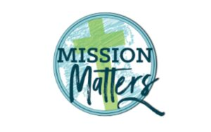 Mission Matters Conference