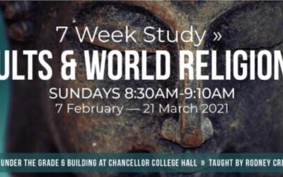 Cults and World Religions From 7th Feb 2021